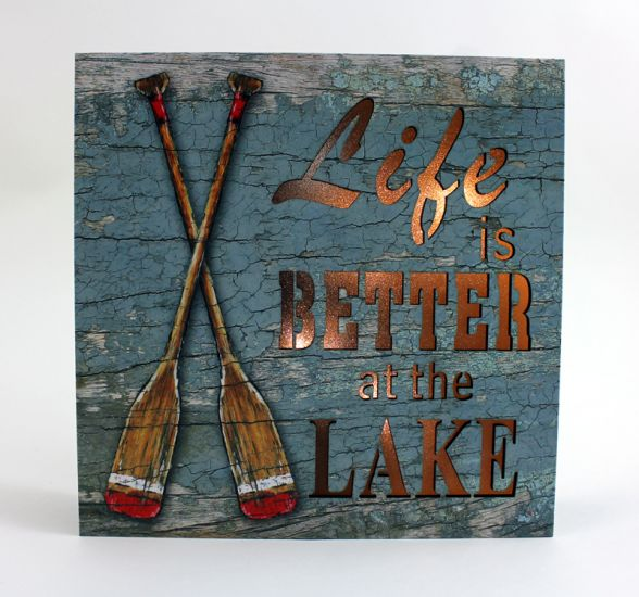 Life is Better at the Lake Sign LED