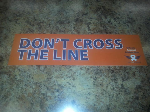 Bumper Sticker - Dont Cross the Line