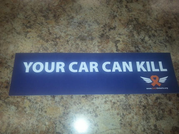 Bumper Sticker - Your car can Kill