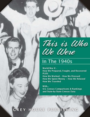 This is Who We Were: In the 1940s (1940-1949)
