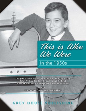 This is Who We Were: In the 1950s