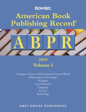 American Book Publishing Record Annual - 2 Vol Set, 2019