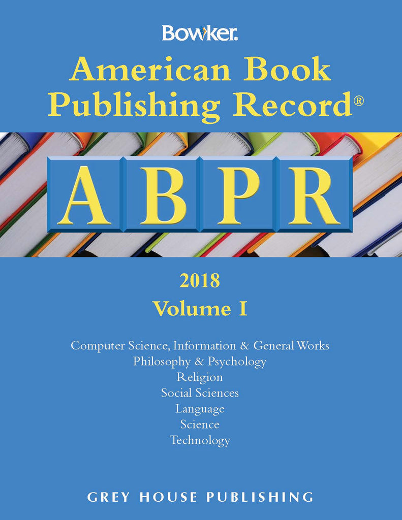 American Book Publishing Record Annual - 2 Vol Set, 2018