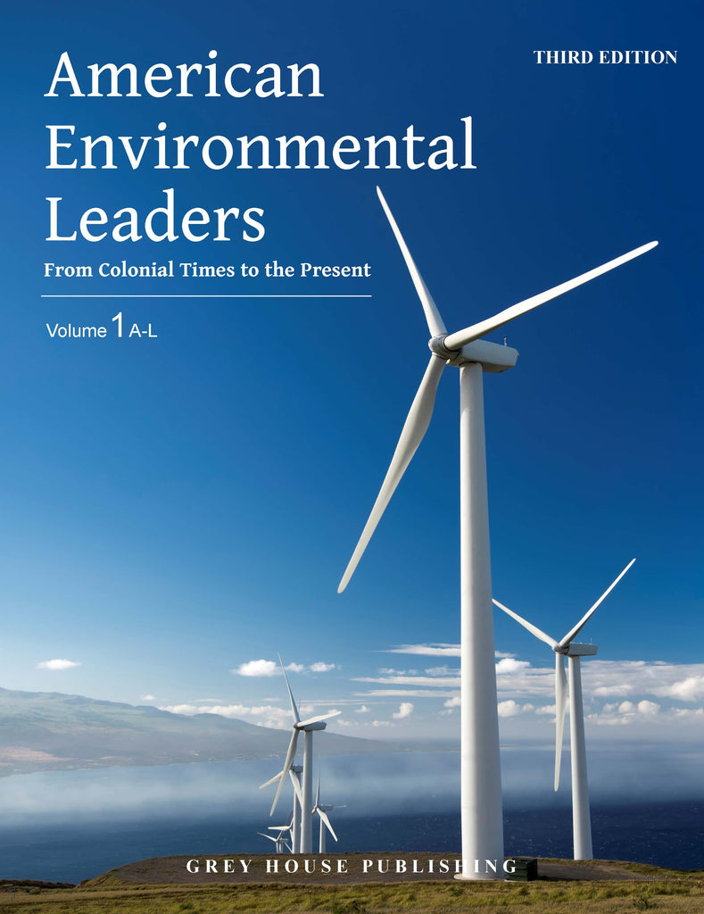 American Environmental Leaders, Third Edition