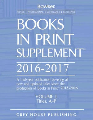Books In Print Supplement - 3 Volume Set, 2016/17