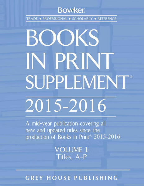 Books In Print Supplement - 3 Volume Set, 2015/16