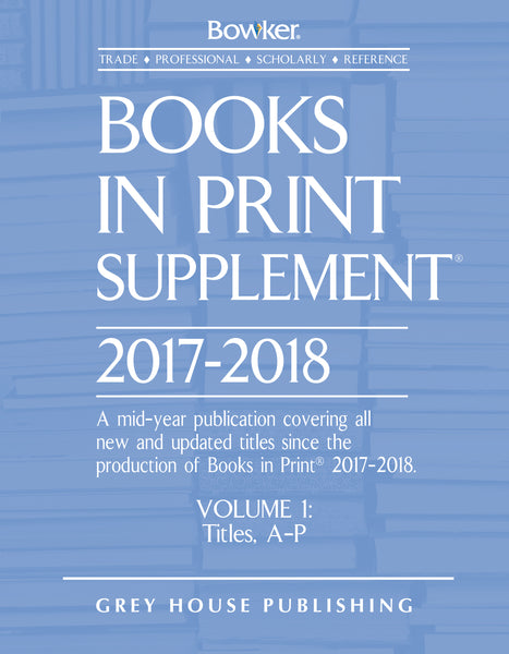 Books In Print Supplement - 3 Volume Set, 2017/18