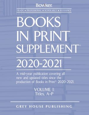 Books In Print Supplement - 3 Volume Set, 2020/2021