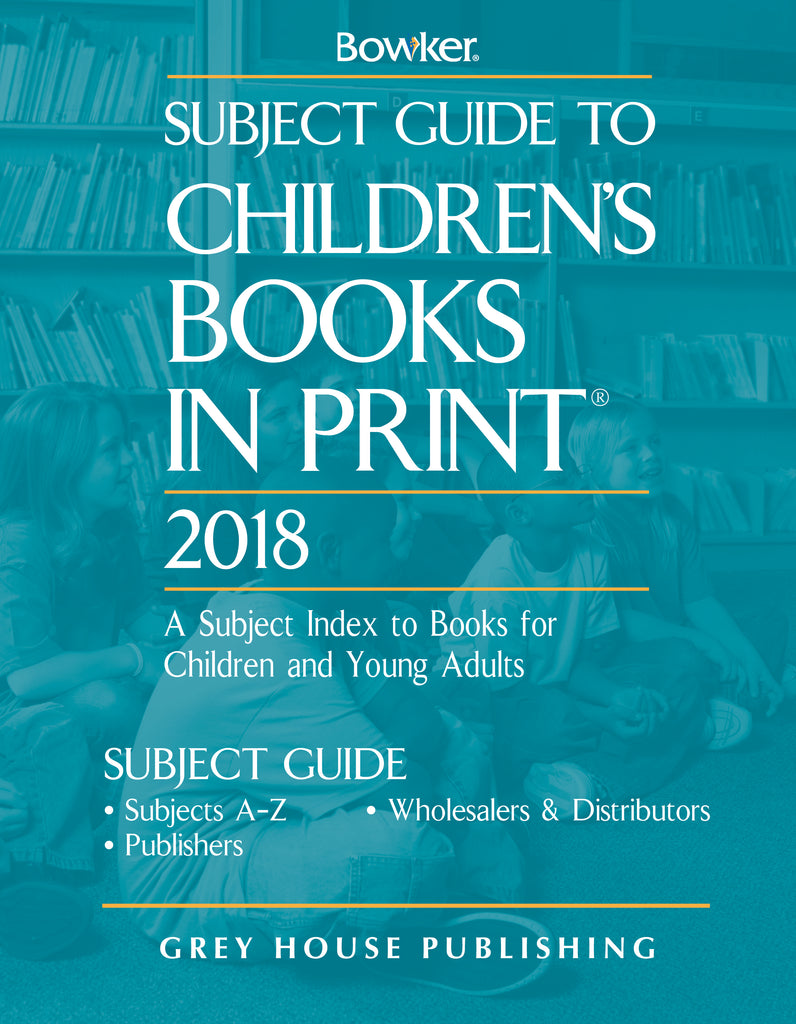 Subject Guide to Children's Books In Print, 2018