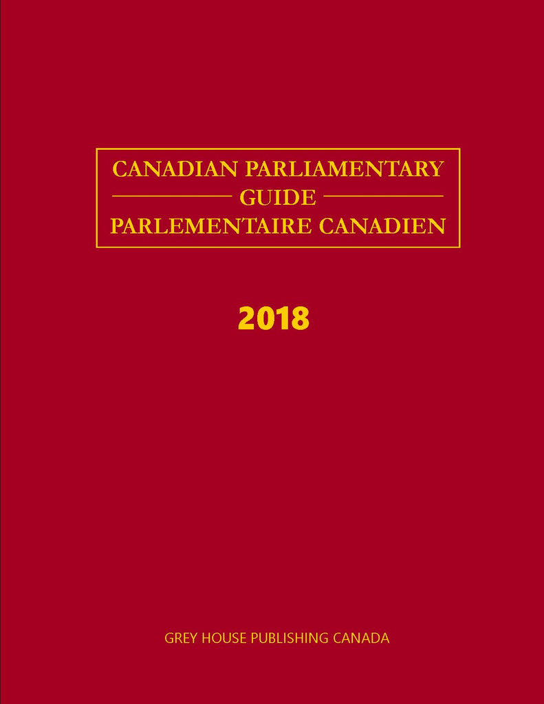 Canadian Parliamentary Guide 2018