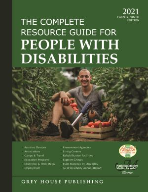 The Complete Resource Guide for People with Disabilities, 2021