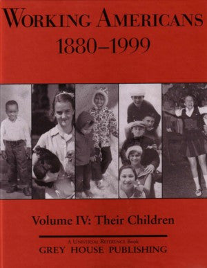 Working Americans, 1880-1999 - Vol. 4: Children