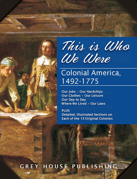 This is Who We Were: Colonial America