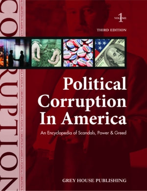 Political Corruption in America, Third Edition
