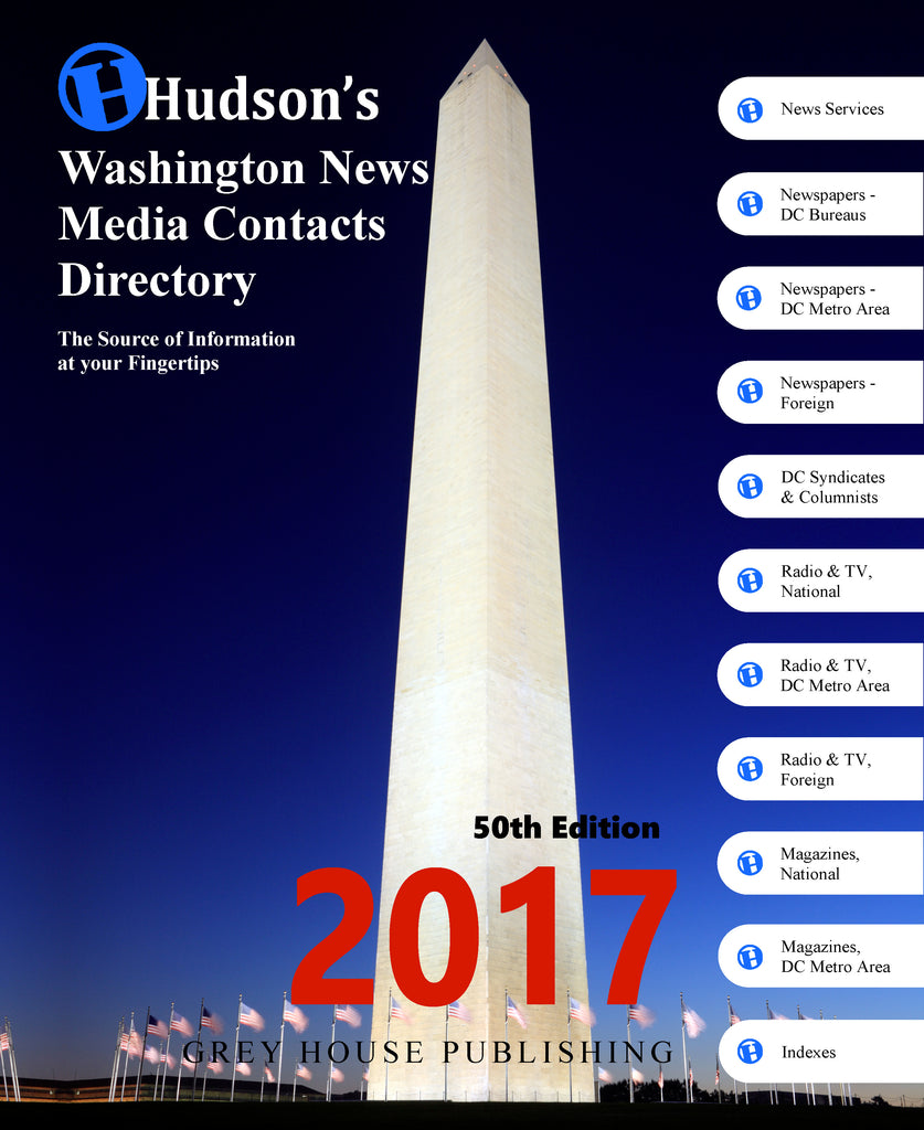 Hudson's Washington News Media Contacts Directory, 2017