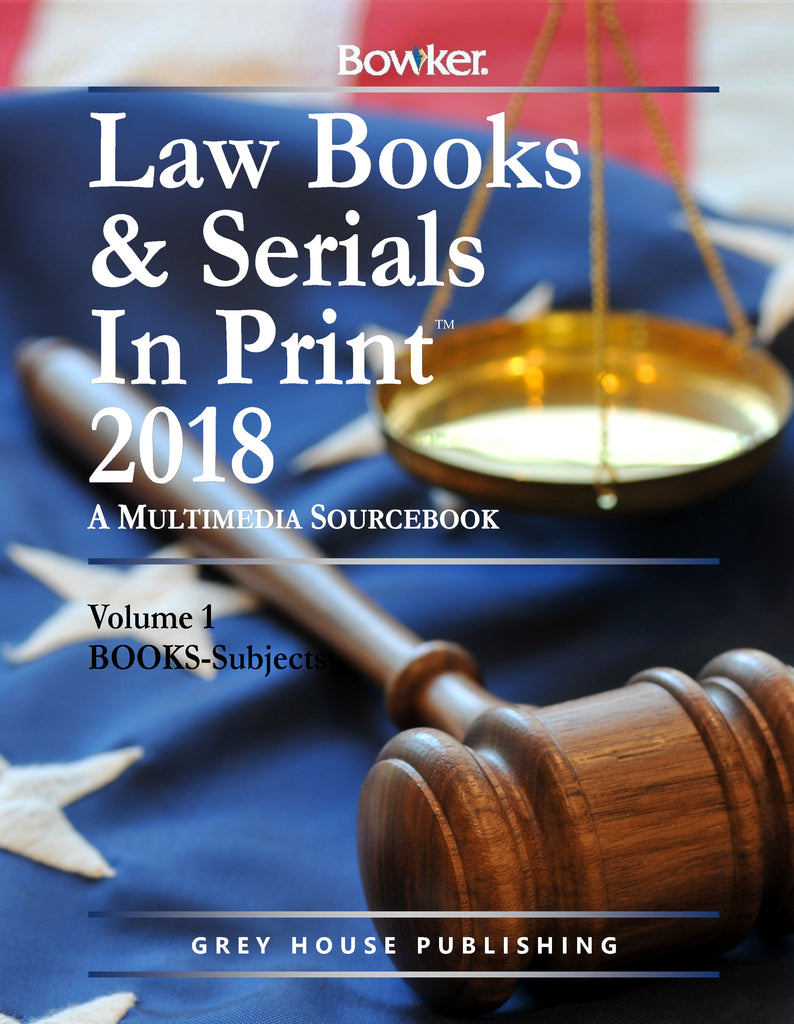Law Books & Serials in Print, 2018