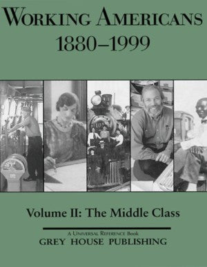 Working Americans, 1880-1999 - Vol. 2: The Middle Class