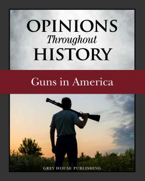 Opinions Throughout History: Guns in America