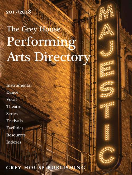The Grey House Performing Arts Directory, 2017