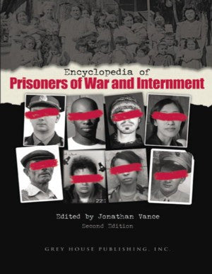 Encyclopedia of Prisoners of War & Internment