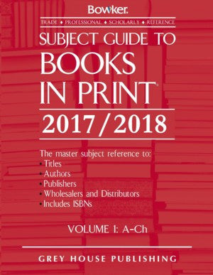 Subject Guide to Books In Print - 6 Volume Set, 2017/18