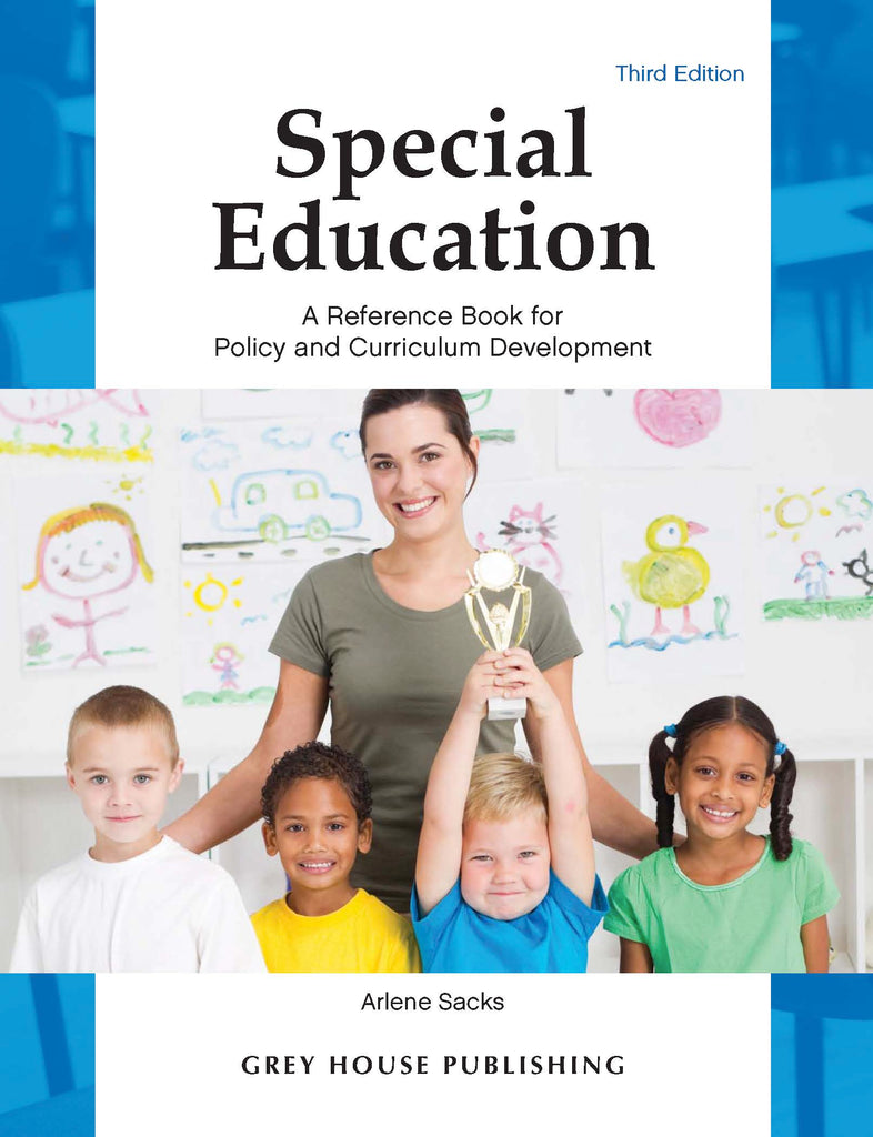 Special Education: A Reference Book for Policy & Curriculum Development, Third Edition