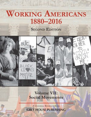 Working Americans, 1880-2016 - Vol. 7: Social Movements, Second Edition