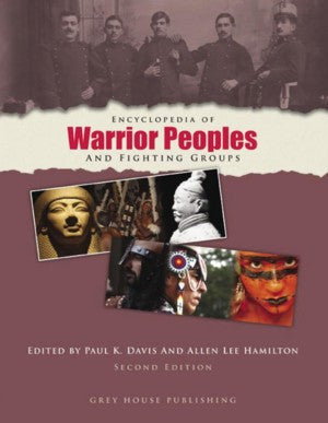Encyclopedia of Warrior Peoples & Fighting Groups