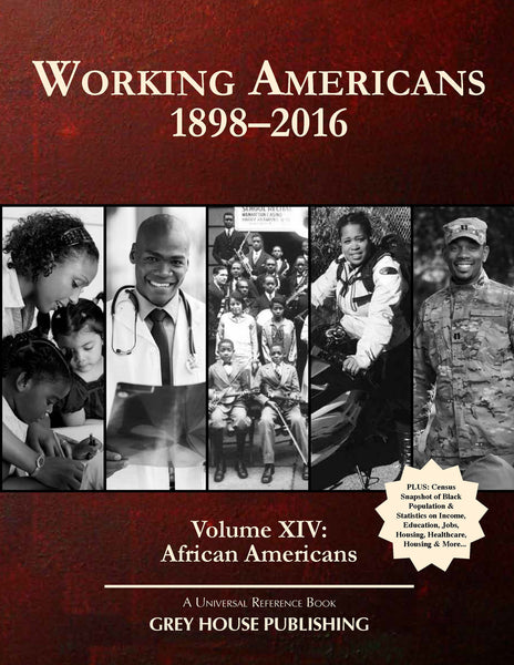 Working Americans, 1880-2016 - Vol. 14: African Americans