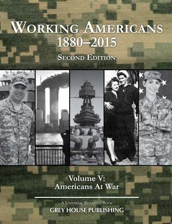 Working Americans, 1880-2015 - Vol. 5: At War, Second Edition