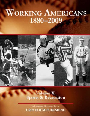 Working Americans, 1880-2009 - Vol. 10: Sports & Recreation
