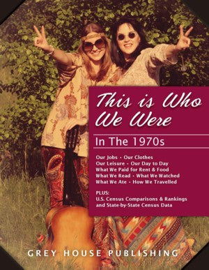 This is Who We Were: In the 1970s