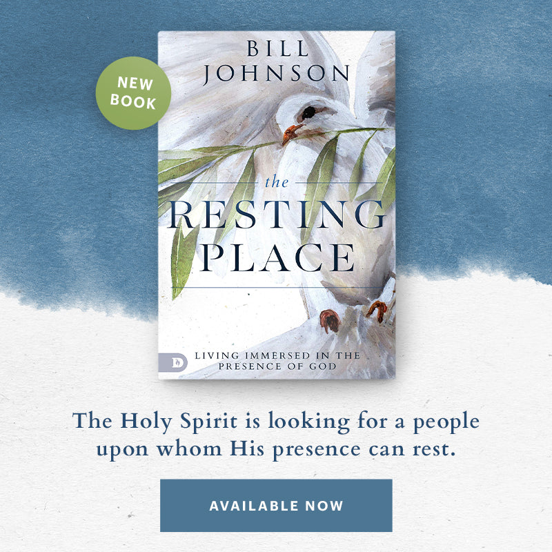 The Resting Place by Bill Johnson