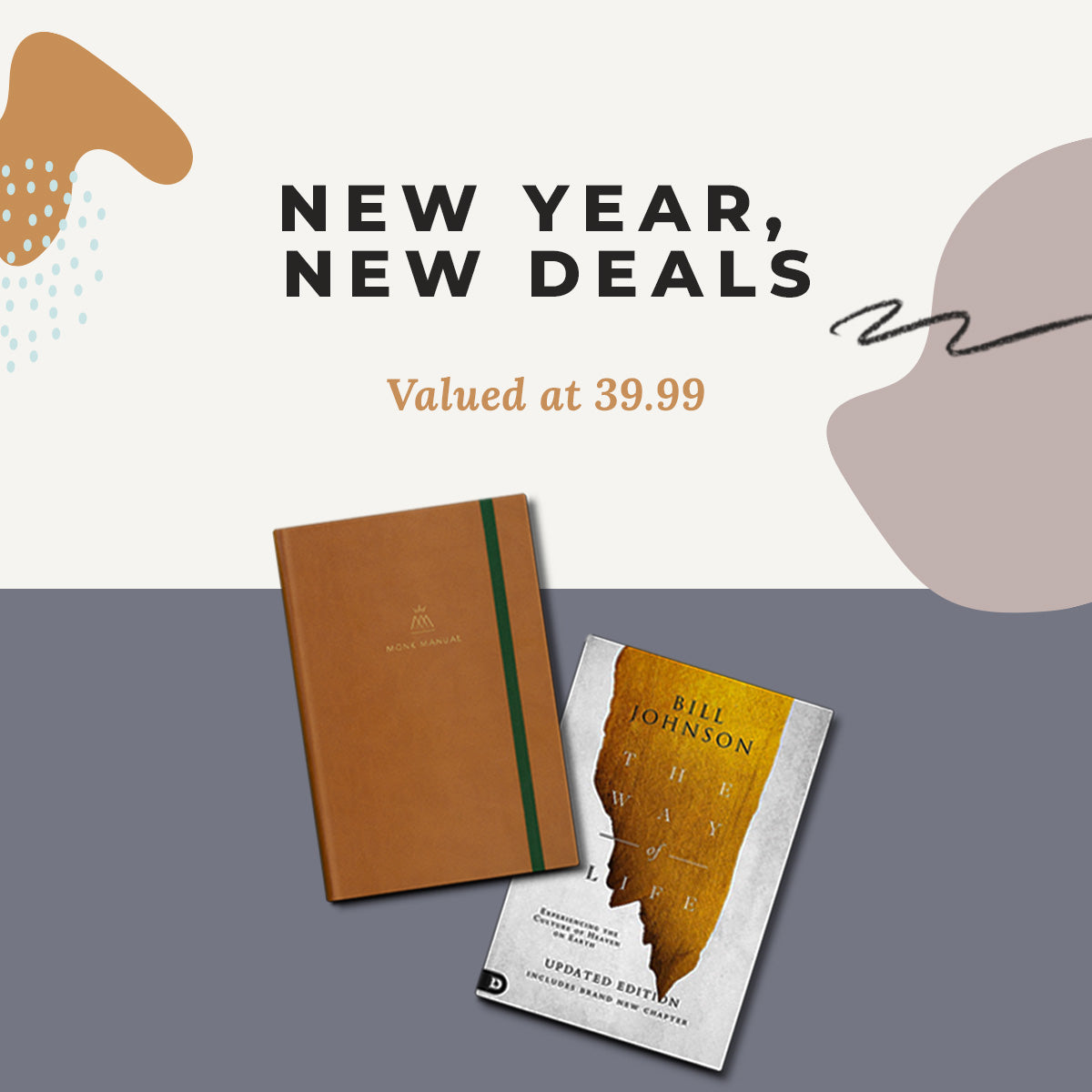 New Year, New Deals | The Way of Life and the Monk Manual