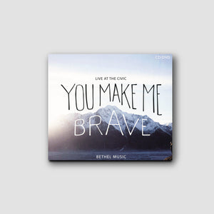 You Make Me Brave preview.