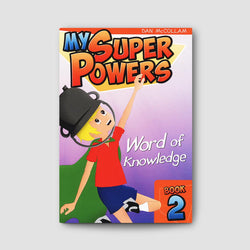 My Super Powers - Word of Knowledge