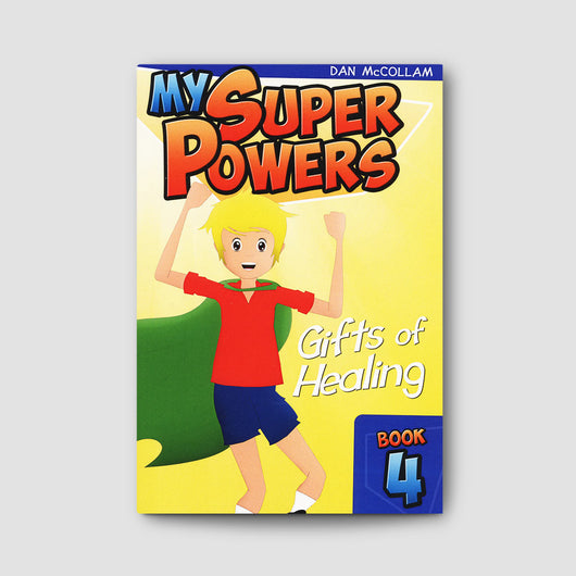 My Super Powers - Gifts of Healing