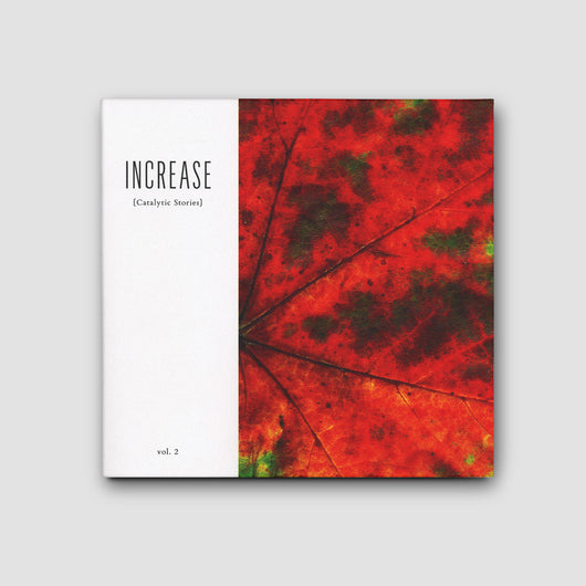 Increase - Catalytic Stories Vol. 2