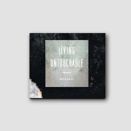 Living Untouchable