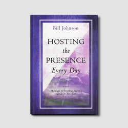 Hosting the Presence Every Day