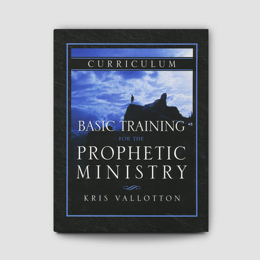 Basic Training For The Prophetic Ministry Study Guide - By ...