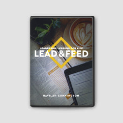 Leadership Lessons for Life: Lead and Feed