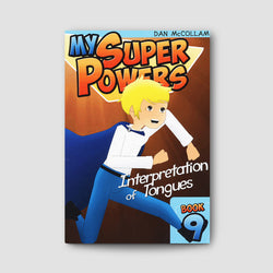 My Super Powers - Interpretation of Tongues