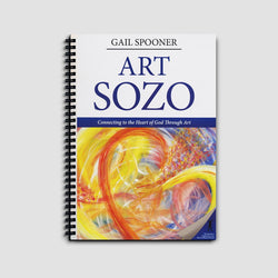 Art Sozo: Connecting to the Heart of God Through Art