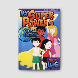 My Super Powers: Global Edition Book 4-6