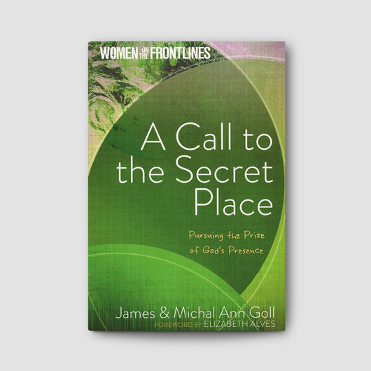 A Call to the Secret Place (Women on the Frontlines)