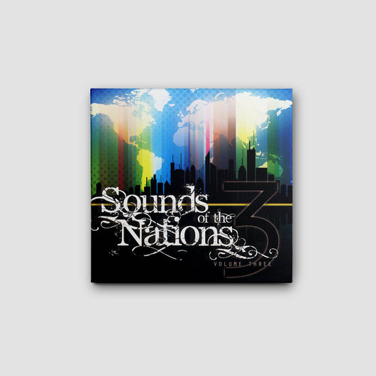 Sounds of the Nations Volume 3
