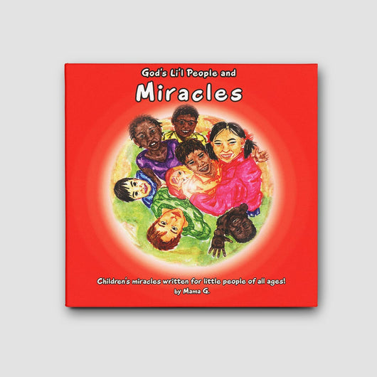 God's Li'l People and Miracles