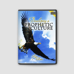 Developing A Prophetic Culture
