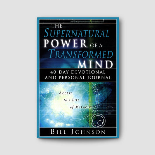 The Supernatural Power of a Transformed Mind Devotional